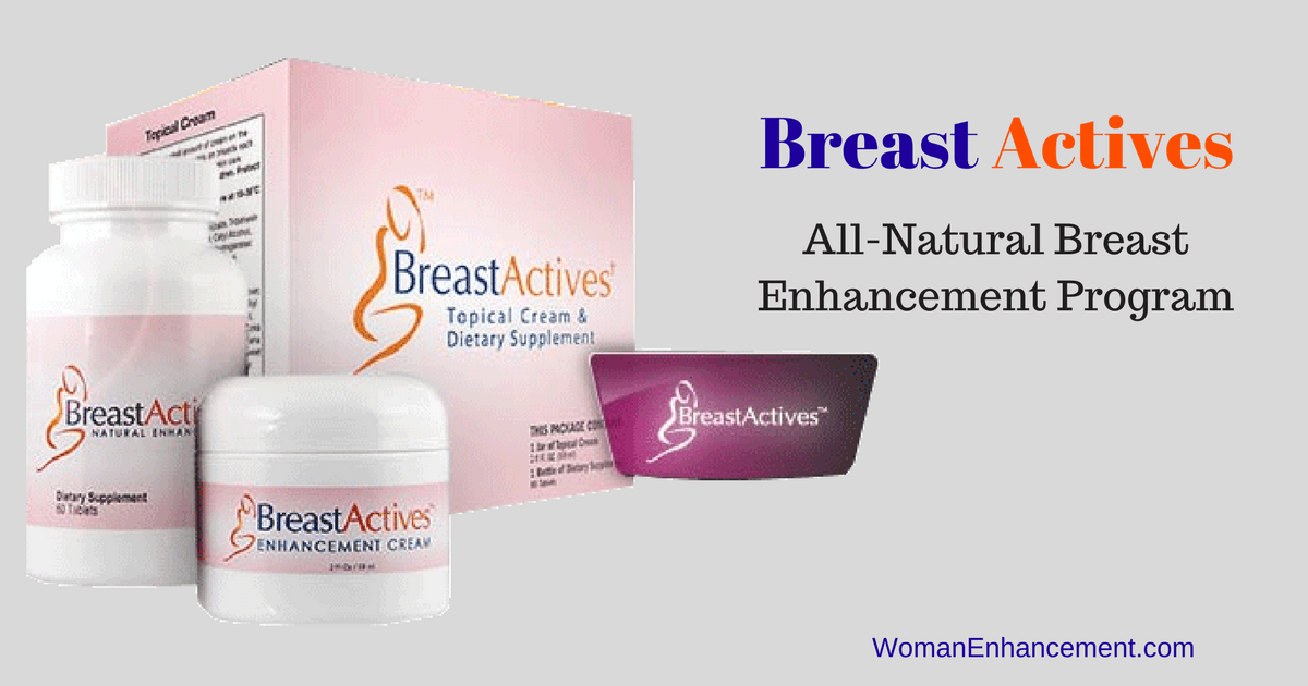 Breast Actives - Breast Enhancement Ingredients List