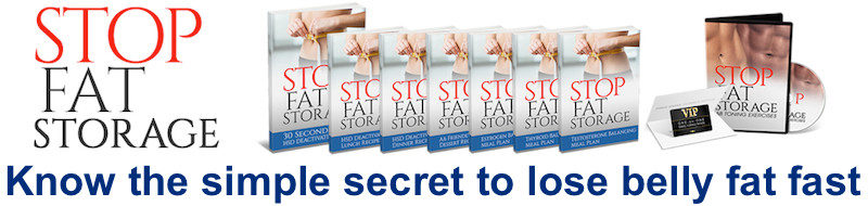 Stop Fat Storage Review – Does This Really Work? TRUTH REVEALED HERE!