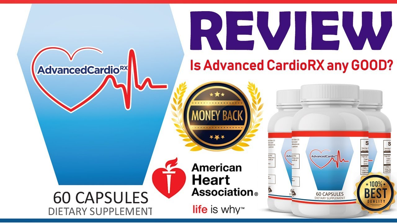 Advanced Cardiorx Review