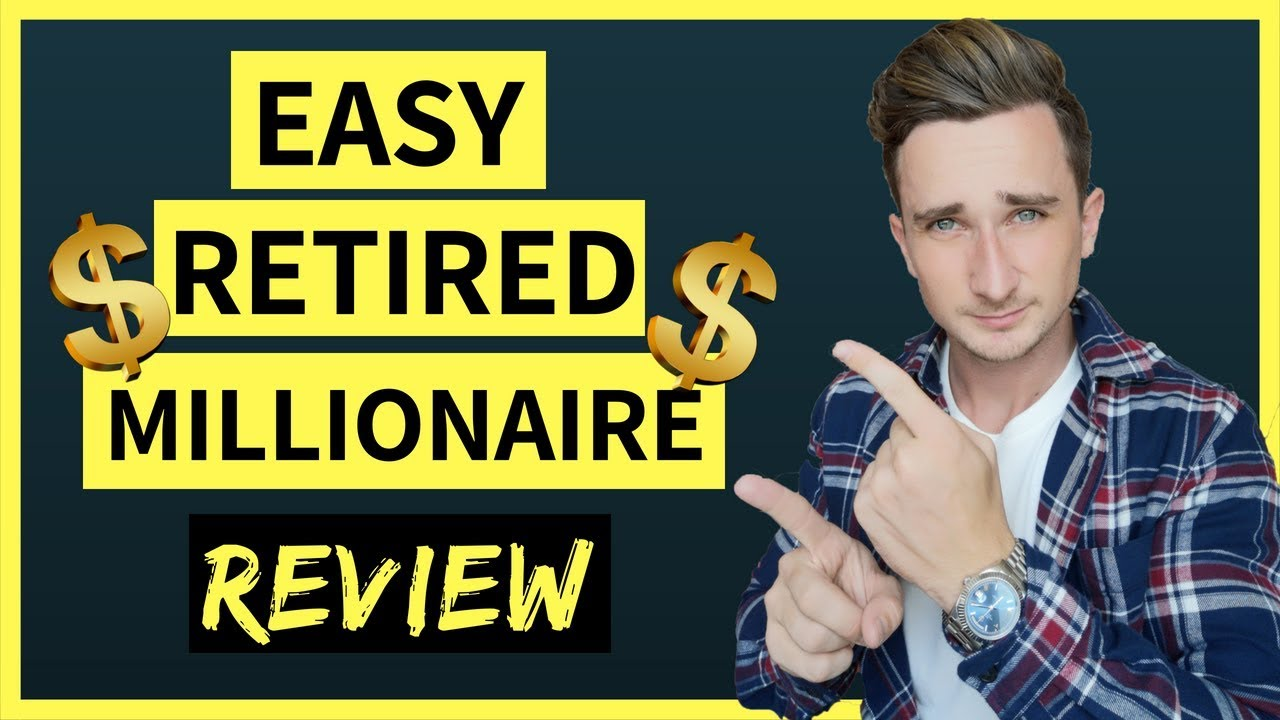 Easy Retired Millionaire Review: Read This Updated Review Before Using This.