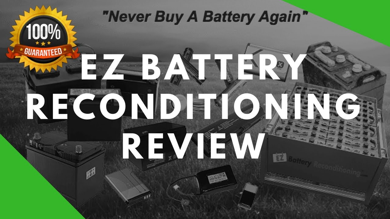 EZ Battery Reconditioning Review – Back To Work Your Old Batteries!!!
