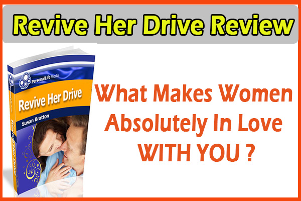Revive Her Drive Review – [Updated : 2019] Get Passionate Sexual Energy!!!